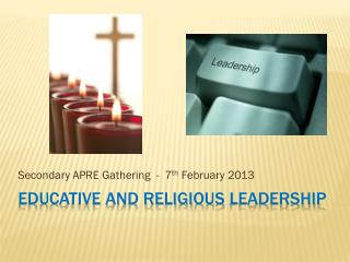 Educative and Religious  Leadership