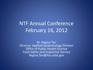 NTF Annual Conference February 16, 2012