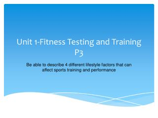 Unit 1-Fitness Testing and Training P3