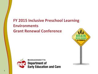FY 2015 Inclusive Preschool Learning Environments Grant Renewal Conference
