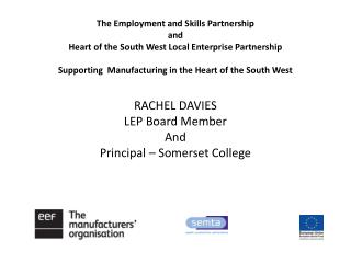 RACHEL DAVIES LEP Board Member And Principal – Somerset College
