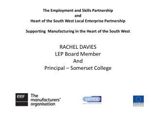 RACHEL DAVIES LEP Board Member And Principal � Somerset College