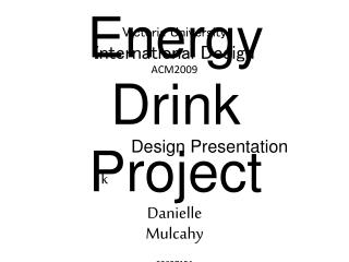 Energy Drink Project