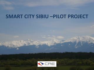 SMART CITY SIBIU –PILOT PROJECT