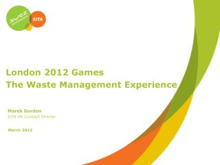 London 2012 Games The Waste Management Experience