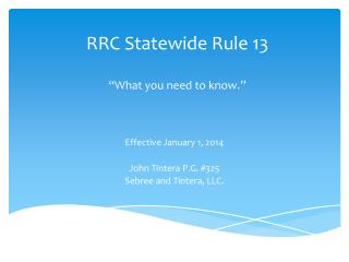 """RRC Statewide Rule 13 """"What you need to know."""""""