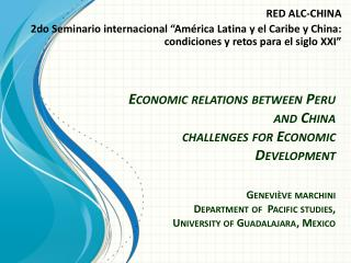 "RED ALC-CHINA 2do Seminario internacional ""América Latina y el Caribe y China: condiciones y retos para el siglo XXI"""