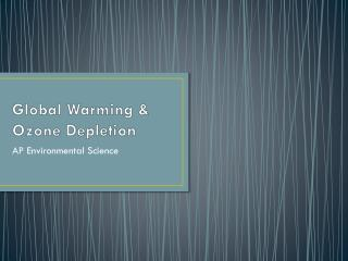 Global Warming & Ozone Depletion