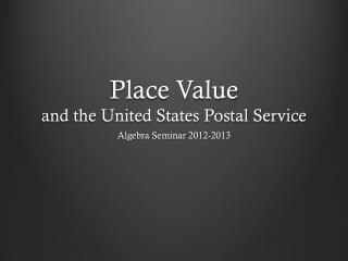 Place Value and the United States Postal Service