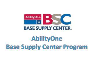 AbilityOne  Base Supply Center Program