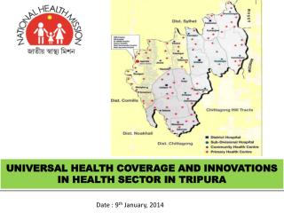 UNIVERSAL HEALTH COVERAGE AND INNOVATIONS IN HEALTH SECTOR IN TRIPURA