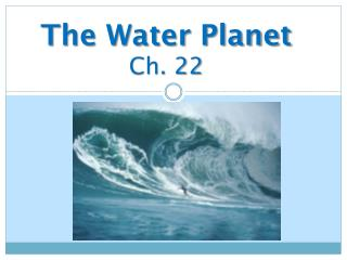 The Water Planet Ch. 22