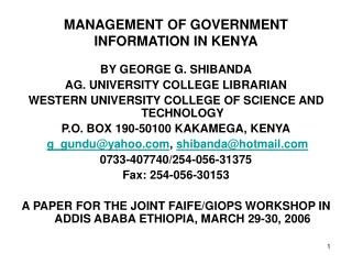 MANAGEMENT OF GOVERNMENT INFORMATION IN KENYA