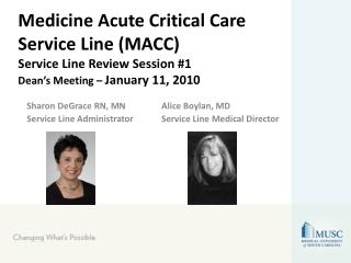 Medicine Acute Critical Care Service Line (MACC) Service Line Review Session #1 Dean's Meeting –  January 11, 2010