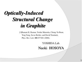 Optically-Induced  	Structural  Change  		in Graphite