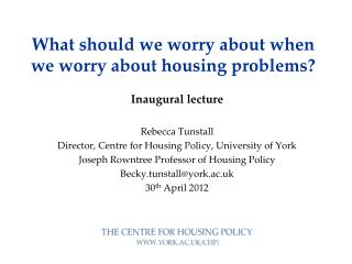 What should we worry about when we worry about housing problems?