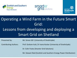 Operating a Wind Farm in the Future Smart Grid:  Lessons from developing and deploying a Smart Grid on Shetland