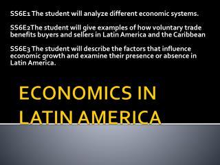 ECONOMICS IN LATIN AMERICA