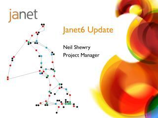 Janet6 Update