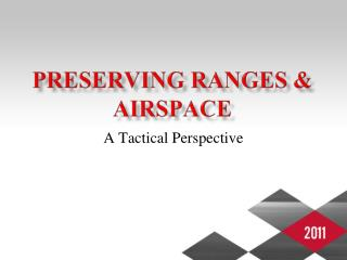 Preserving Ranges & Airspace