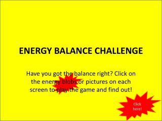 ENERGY BALANCE CHALLENGE
