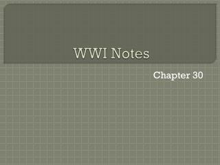WWI Notes