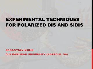 Experimental Techniques for Polarized DIS and SIDIS