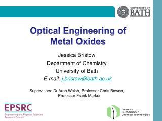Optical Engineering of Metal Oxides