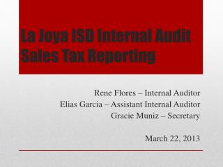 La Joya ISD Internal Audit  Sales Tax Reporting