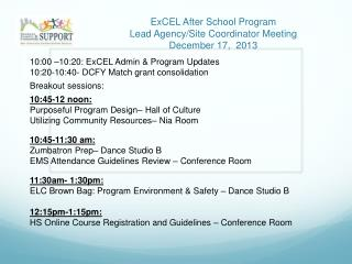 ExCEL After School Program Lead Agency/Site Coordinator Meeting December 17,  2013