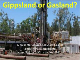 Gippsland or  Gasland ?