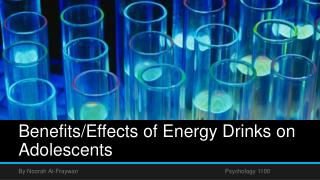 Benefits/Effects of Energy Drinks on Adolescents
