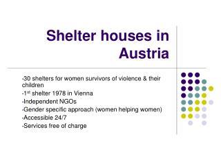 Shelter houses in Austria