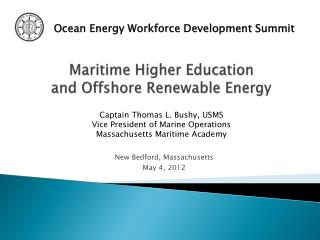 Maritime Higher Education and Offshore Renewable Energy