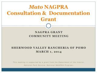 Mato  NAGPRA Consultation &  Documentation Grant