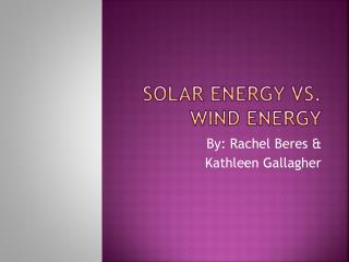 Solar Energy vs. Wind Energy