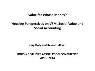 Value for Whose Money? Housing Perspectives on VFM, Social Value and Social Accounting