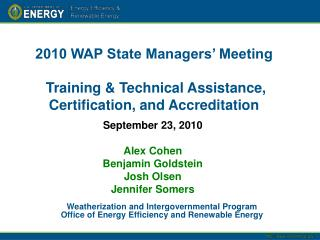 2010 WAP State Managers' Meeting  Training & Technical Assistance, Certification, and Accreditation