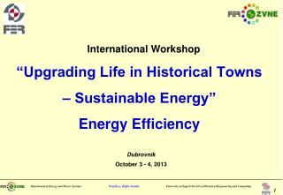 �Upgrading Life in Historical Towns � Sustainable Energy� Energy Efficiency