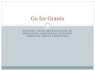 Go for Grants