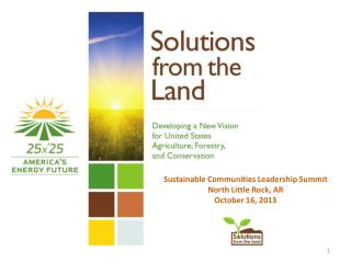 Sustainable Communities Leadership Summit North Little Rock, AR October 16, 2013