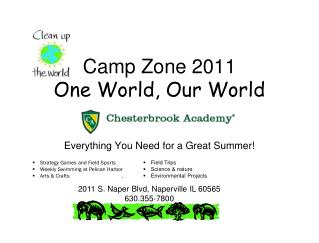 Camp Zone 2011 One World, Our World