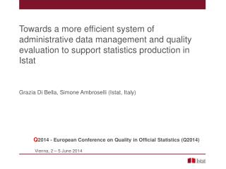Towards a more efficient system of administrative data management and quality evaluation to support statistics producti