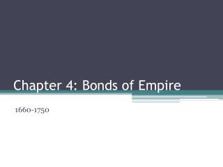 Chapter 4: Bonds of Empire