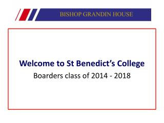 Welcome to St Benedict's College Boarders class of  2014  -  2018