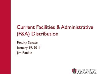 Current Facilities & Administrative (F&A) Distribution