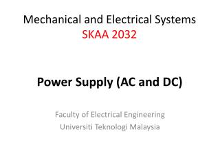 Faculty  of Electrical Engineering Universiti Teknologi  Malaysia