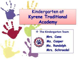 Kindergarten at  Kyrene  Traditional Academy