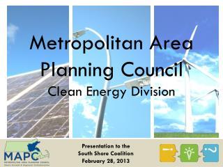 Metropolitan Area Planning Council  Clean Energy Division