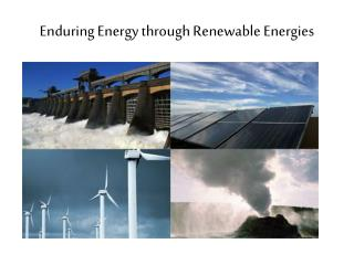 Enduring Energy through Renewable Energies